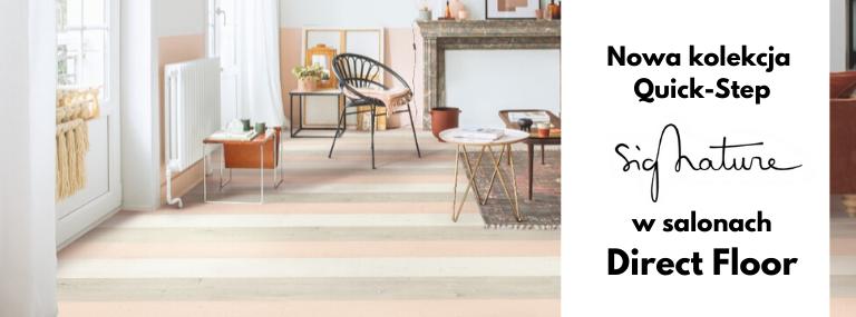 Nowa kolekcja Quick-Step Signature dostępna w salonach Direct Floor